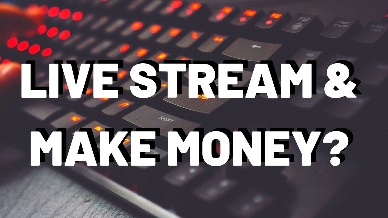 Create a Live Game Streaming And Make Money