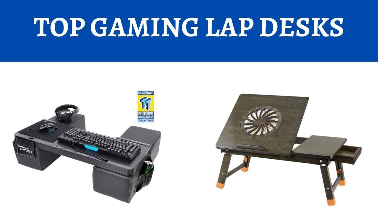 Best Lap Desks for Gaming