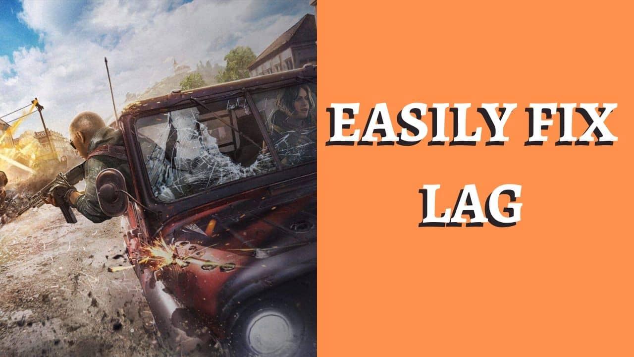 EASILY FIX LAG